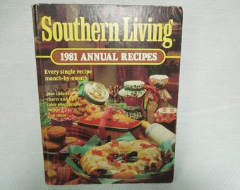VINTAGE: Southern Living 1981  Annual Recipes Cook Book  Hardback Book for Meal Planning/Cooking/Baking .