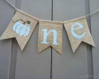 One Banner, High Chair Banner, Pumpkin One Banner, Pumpkin Birthday, Pumpkin Banner, One Birthday Banner, Burlap Bunting, Fall Birthday