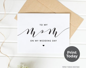 Printable Wedding Card TO MOM, On Wedding Day cards, mother of bride card, Wedding card download, MOM Thank you card, wedding stationery