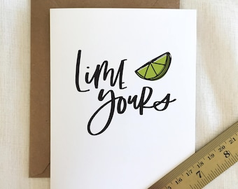 Handlettered  'Lime Yours' Food Pun Illustrated Greeting Card