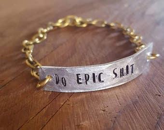Do Epic Shit Bracelet