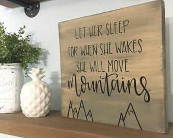 Let Her Sleep Wood Sign Custom Wood Sign Nursery Sign Nursery Decor