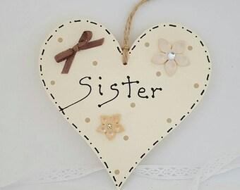 Hanging heart. Personalised sister gift. Handmade, hand painted and hand written. Birthday gift for sister. Sister heart. Sister plaque.