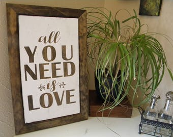 Wooden Sign | Farmhouse Sign| All You Need Is Love Sign| Denney Studio