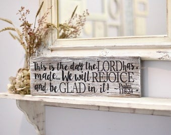 This Is The Day wooden sign / religious decor / Psalm 118:24 / encouraging gift / scripture