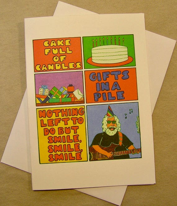 Grateful Dead Birthday Card Nothing left to do but smile