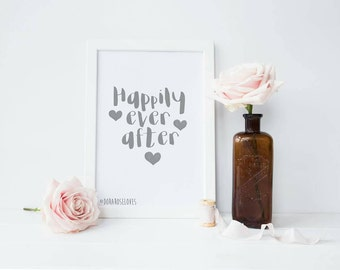 Happily Ever After Print - Wedding Print - Anniversary Print