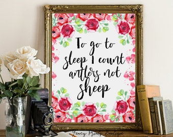 To Go To Sleep I Count Antlers, Not Sheep , Nursery Decor , Printable Girl
