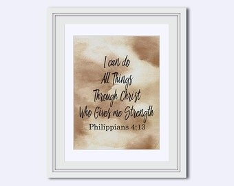 I can do all things, through Christ - who gives me strength - Philippians 4:13 - gift for men - Christian wall art - Bible verse wall art
