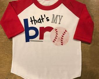 That's My Bro Baseball Fan Youth Baseball Style Shirt