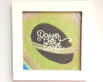 Down to Earth - OutdoorPrintshop