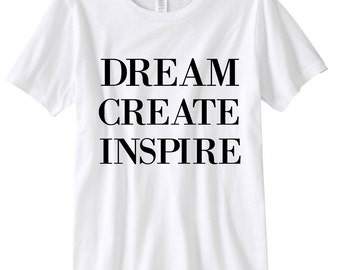 Dream Create Inspire