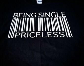 Singles shirt, Being single Priceless, Priceless, Single Squad, Breakup shirt, Teen Shirt, Funny Shirt, Boys Shirt, Relationship status