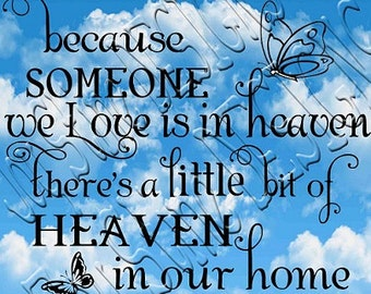 Because someone we Love is in heaven 2  SVG, PNG, JPEG