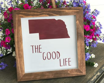 Nebraska The Good Life Wall Hanging