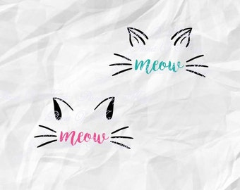 Meow Svg, Cat SVG, Cat Ear Svg, Pet Svg, Cut File, Cat face DXF, Cat Silhouette, Cat Whiskers Svg, Kitty Svg, Digital File, Cricut