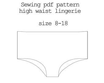 Sewing Pattern high waist Lingerie, PDF Pattern Lingerie, Pattern Pants, Sewing Pattern Panties, Instant Download PDF Sewing Pattern Pants