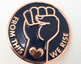 From this We Rise - Enamel Pin - Lapel Pin