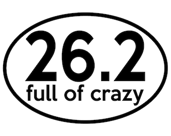 26.2 full of crazy Oval Decal