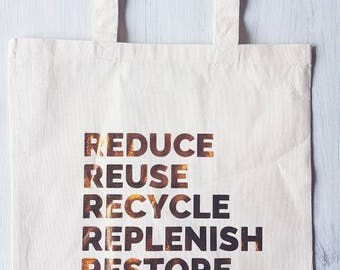 Reduce Reuse Recycle Replenish Restore Tote Bag / Hippie Gifts / Market Bag / Shopping Bag / Reusable Bag / Grocery Bag / zero Waste / Totes