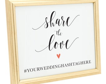 Share the Love Sign. 8x10 Custom Wedding Hashtag Sign Printable. Wedding Hashtag. Printable file!