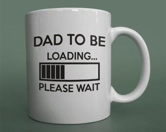NEW DAD GIFT Dad to be loading please wait mug Dad loading mug Dad to be gift soon to be dad mug Geeky new dad mug Computer dad mug