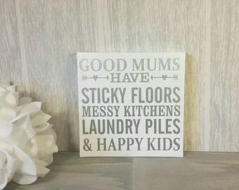 Good Mums Square freestanding plaque