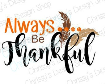 Thanksgiving SVG / Thankful svg file / thanksgiving cut file / thankful clip art / thanksgiving clip art / vinyl crafting / scrapbooks