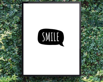 Smile print, Friend gift, Words of encouragement, Modern black and white decor, (frame not included)