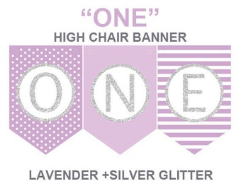 Lavender ONE high chair banner,Lavender and silver first birthday banner,printable banner,cake smash prop,birthday prop,DIY banner