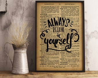 Always believe in yourself Motivational Decor Printable Wall Art, Always believe, inspirational quote, Home Decor, Office Decor FM09