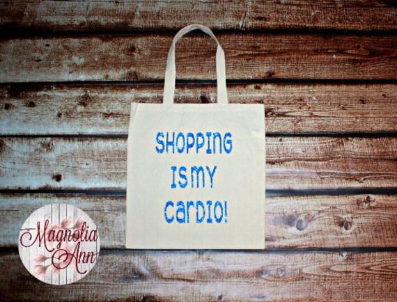Shopping Is My Cardio, Shopaholic, Canvas Tote Bag in 7 Colors, Handbag, Purse