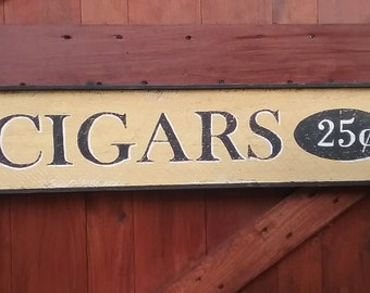 Vintage Style Hand Painted CIGARS Sign Reclaimed Wood Rustic Wall Decor