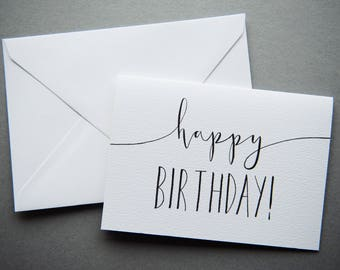 Happy Birthday Card - A6 Charity Card - Black & White Modern Calligraphy Greeting Card