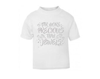 White 'Far More Precious Than Jewels' T-Shirt / Baby Grow