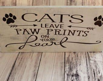 Cat Sign - Paw Prints Sign - Cat Decor - Cat Lover Gift - Cat Gift - Crazy Cat Lady - Cat Wall Decor - Cat Home Decor - Cat Wood Sign