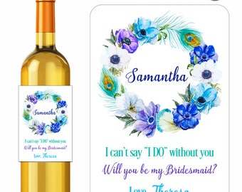 Custom Wine Labels Will You Be My Bridesmaid Maid of Honor Personalized Stickers Peacock Feathers Anemones Watercolor Flowers Floral Wreath