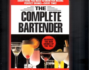 The Complete Bartender by Robyn M. Feller 1990, Hardcover with Dust Jacket over 2000 Mixed Drinks Recipes Updated for the 1990s