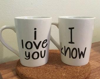 I love you / I know - couple mug - valentine - love