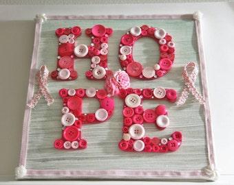 Hope Breast Cancer Awareness button art canvas