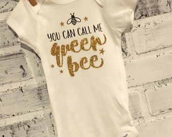 You can call me queen bee onesie