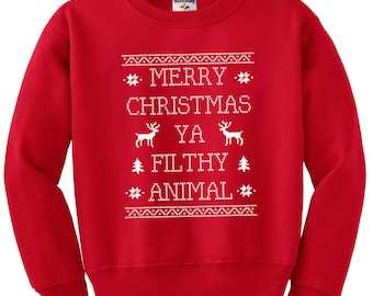 Merry Christmas Ya Filthy Animal Crew Neck Sweatshirt, Home Alone Sweatshirt, Christmas Sweatshirt