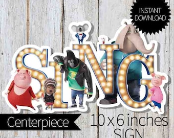 SING Birthday Party PRINTABLE Centerpiece-Instant Download   Sing Movie  Cake Topper