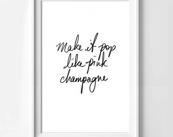 """Poster poster citataion ariana grande """"like pink pop champagne"""", original decoration for the House."""