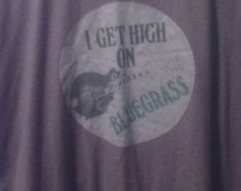 I Get High On Bluegrass shirts
