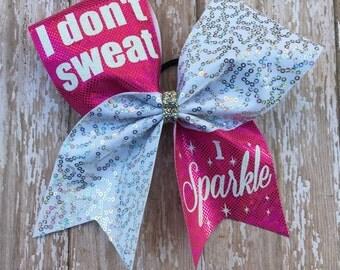 I Don't Sweat I Sparkle Cheer Bow