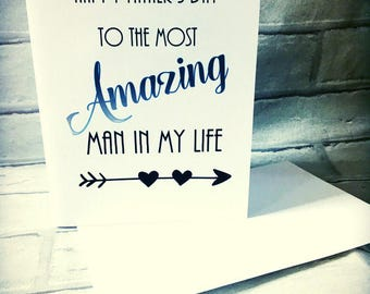 Father's Day Card 'Amazing Man In My Life'