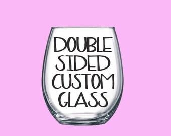 Custom Wine Glass- Custom Wine Glasses- Personalized Wine Glass- Glass-Stemless Wine Glass- Personalized Wine Glass- Wine Glass-Wine Glasses