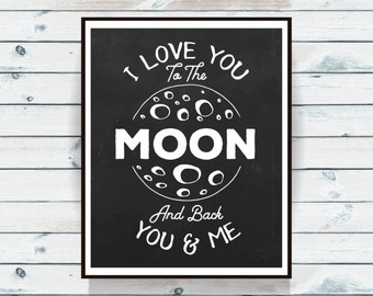I love you to the moon and back, nursery printable quote, baby printable, nursery art, wall art, girlfriend gift, gift for her DOWNLOAD 1352