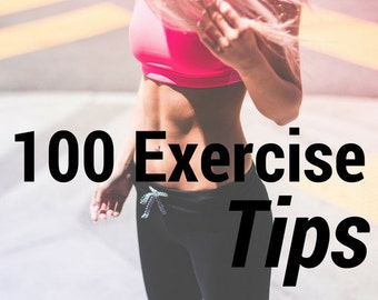 100 Exercise Tips Ebook - Digital Ebook Download
